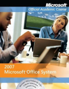 Microsoft Office Academic Course Word 2007