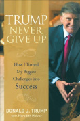 Trump - Never Give Up