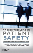 Taking the Lead in Patient Safety