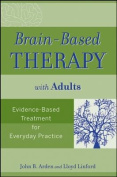 Brain-Based Therapy with Adults [Ebook]