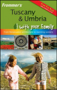 Frommer's Tuscany and Umbria with Your Family