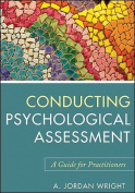 Conducting Psychological Assessments