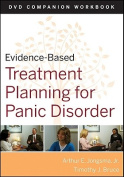 Evidence-based Treatment Planning for Panic Disorder DVD Workbook