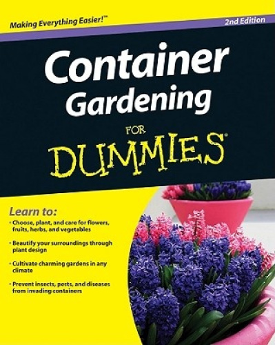 Container Gardening For Dummies 0470577053 Ebay
