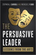 The Persuasive Leader