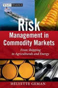 Risk Management in Commodity Markets