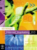 Strategic Internet Marketing 2.0