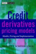 Credit Derivatives Pricing Models