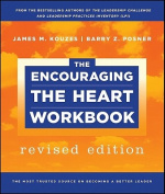The Encouraging the Heart Workbook (J-B Leadership Challenge