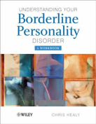 Understanding Your Borderline Personality Disorder