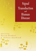 Signal Transduction and Human Disease