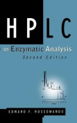 High Performance Liquid Chromatography in Enzymatic Analysis