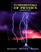 Fundamentals of Physics: Pt.2