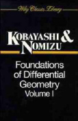 Foundations of Differential Geometry, Volume 1