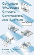 Coplanar Waveguide Circuits, Components and Systems