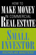 How to Make Money in Commercial Real Estate