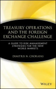 Treasury Operations and the Foreign Exchange Challenge