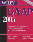 Wiley GAAP: Interpretation and Application of Generally Accepted Accounting Principles