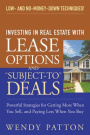 Investing in Real Estate With Lease Options and Subject-To Deals