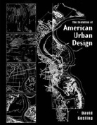The Evolution of American Urban Design