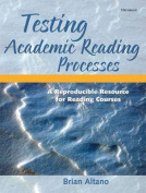 Testing Academic Reading Processes