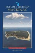 Explore Michigan: Mackinac