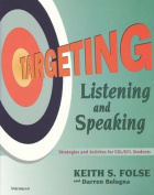 Targeting Listening and Speaking