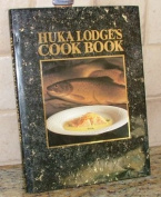 Huka Lodges Cookbook