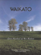 The Waikato, Green Heartland of New Zealand