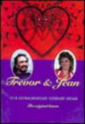 Trevor and Jean - Our Extraordinary Affair