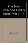 The New Zealand Bed & Breakfast 2000
