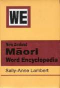 New Zealand Maori Word Encyclopedia
