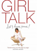Girl Talk: Let's Have Some!