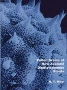 Pollen Grains of New Zealand Dicotyledonous Plants