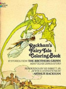 Rackham's Fairy Tale Colouring Book