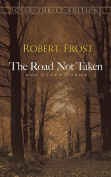 The Road Not Taken, and Other Poems