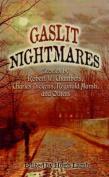 Gaslit Nightmares