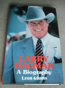 Larry Hagman: A Biography