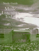 Study Guide for Hoffer's Music Listening Today, 3rd