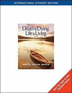 Death and Dying: Life and Living