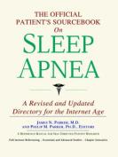The Official Patient's Sourcebook on Sleep Apnea