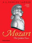 Mozart: The Golden Years
