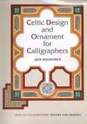 Celtic Design and Ornament for Calligraphers