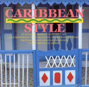 Caribbean Style (Style Book)