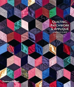Quilting, Patchwork and Applique