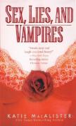 Sex, Lies and Vampires
