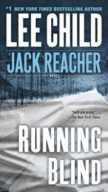 Running Blind (Jack Reacher, No. 4) by Lee Child, Good Book