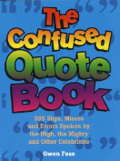 The Confused Quote Book