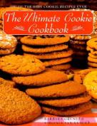 The Ultimate Cookie Cookbook