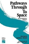 Pathways through to Space